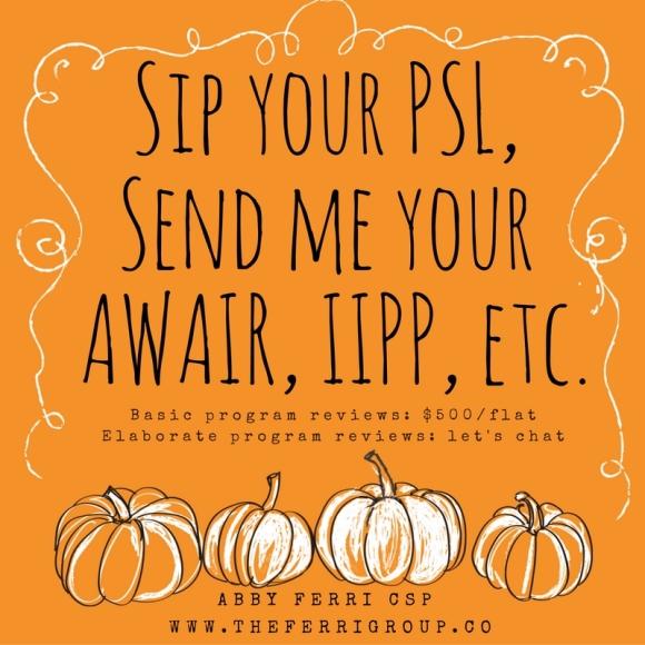Sip your PSL, Send me your AWAIR, IIPP, etc..jpg